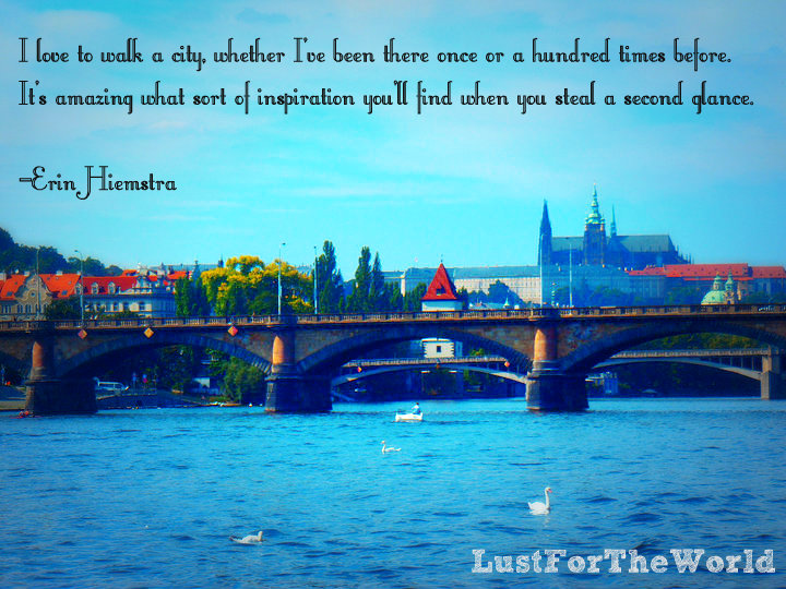 Prague Czech Republic Travel Quote Lust For The World